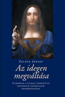 Zelnik József - Az idegen megváltása