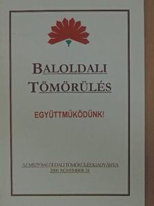 Balogh Sándor - Baloldali tömörülés [antikvár]