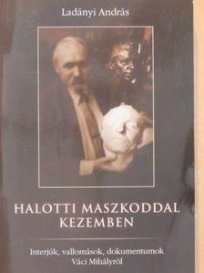 Angyal Sándor - Halotti maszkoddal kezemben [antikvár]