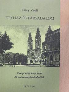 Kövy Zsolt - Egyház és társadalom [antikvár]