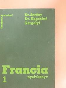 Dr. Kaposi Tamásné - Francia nyelvkönyv 1. [antikvár]