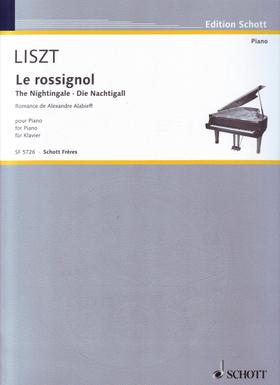 LISZT - LE ROSSIGNOL (DIE NACHTIGALL), ROMANCE DE ALEXANDRE ALABIEFF POUR PIANO