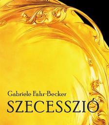 Gabriele Fahr-Becker - SZECESSZIÓ
