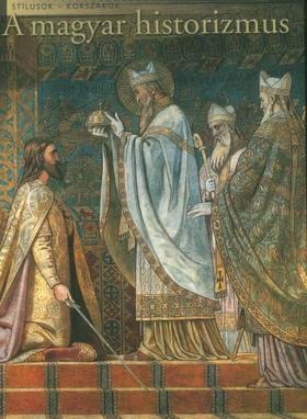 Révész Emese - A magyar historizmus