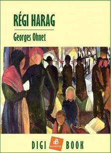 Georges Ohnet - Régi harag [eKönyv: epub, mobi]