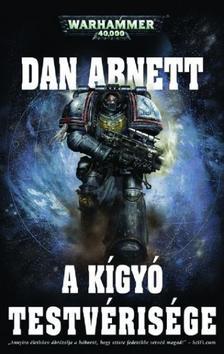 Dan Abnett - A Kígyó Testvérisége