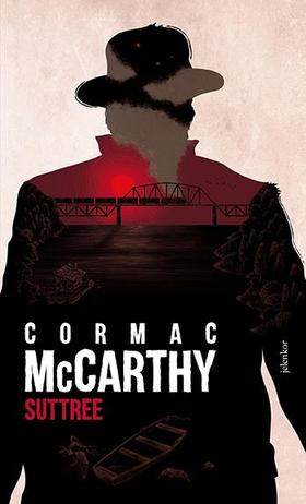Cormac McCarthy - Suttree