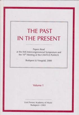 DOBSZAY LÁSZLÓ - The Past In the Present I-II. [antikvár]