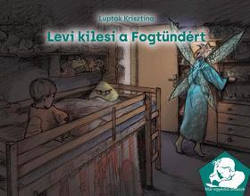 Lupták Krisztina - Levi kilesi a Fogtündért