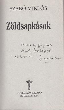 Szabó Miklós - Zöldsapkások (Dedikált) [antikvár]