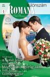 Shepherd Teri Wilson; Michelle Douglas; Kandy - Romana különszám 100. - A hotel átka; Megvalósult görög álom; Görögcsavar [eKönyv: epub, mobi]