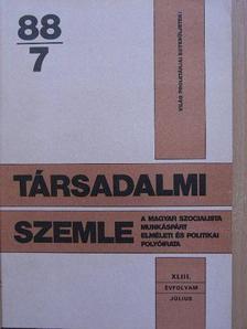Aczél György - Társadalmi Szemle 1988. július [antikvár]
