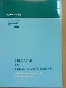 Dr. Fáy Józsefné - Példatár és feladatgyűjtemény a Vállalkozói könyvvitel II. című tankönyvhöz [antikvár]