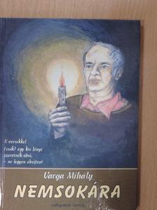 Varga Mihály - Nemsokára [antikvár]