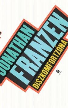 Jonathan Franzen - Diszkomfortzóna [eKönyv: epub, mobi]