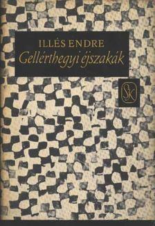 Illés Endre - Gellérthegyi éjszakák [antikvár]