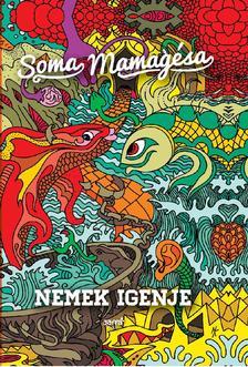 SOMA MAMAG - Nemek igenje