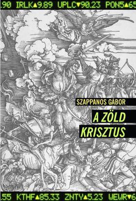 Szappanos Gábor - A zöld Krisztus