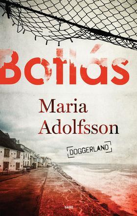 Maria Adolfsson - Botlás - Doggerland 1.