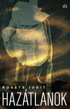 Kováts Judit - Hazátlanok [eKönyv: epub, mobi]