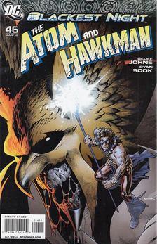 Johns, Geoff, Sook, Ryan - The Atom and Hawkman No. 46. [antikvár]