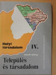 Enyedi György - Település és társadalom [antikvár]