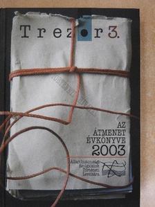 B. Balsai Jolán - Az átmenet évkönyve 2003 [antikvár]