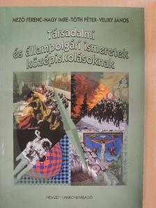 Mező Ferenc - Társadalmi és állampolgári ismeretek középiskolásoknak [antikvár]