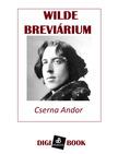 Cserna Andor - Wilde breviárium [eKönyv: epub, mobi]