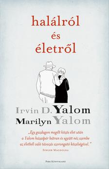 IRVIN YALOM - Halálról és életről [eKönyv: epub, mobi]