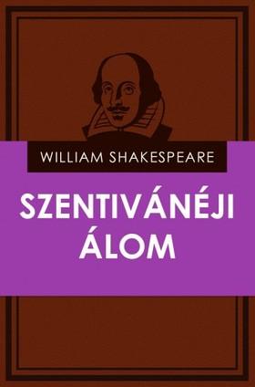 William Shakespeare - Szentivánéji álom [eKönyv: epub, mobi]