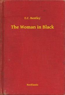 Bentley E.C. - The Woman in Black [eKönyv: epub, mobi]