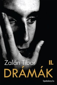 Zalán Tibor - Drámák II. kötet [eKönyv: epub, mobi]