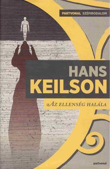 Hans Keilson - Az ellenség halála [antikvár]