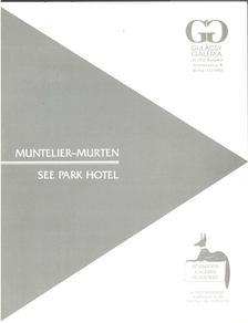 Puskás István - Muntelier-Murten - See Park Hotel [antikvár]