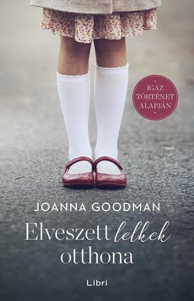 Goodman, Joanna - Elveszett lelkek otthona