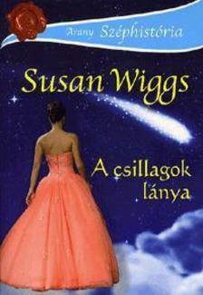 Susan Wiggs - A csillagok lánya [antikvár]