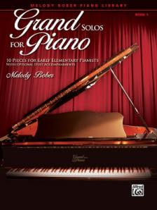BOBER, MELODY - GRAND SOLOS FOR PIANO BOOK 1 - 10 PIECES FOR EARLY ELEMENTARY PIANISTS WITH OPTINIONAL DUET ACC.