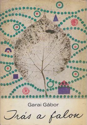 GARAI GÁBOR - Írás a falon [antikvár]