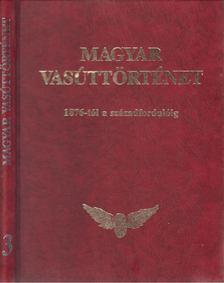 Kovács László - Magyar vasúttörténet 3. [antikvár]