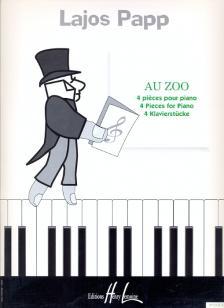 Papp Lajos - AU ZOO, 4 PIECES POUR PIANO