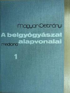 Magyar Imre - A belgyógyászat alapvonalai 1. (töredék) [antikvár]