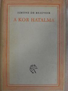 Simone de Beauvoir - A kor hatalma [antikvár]