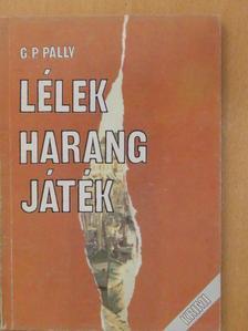 G. P. Pally - Lélekharangjáték [antikvár]