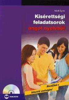 Fabók Ágnes - KISÉRETTSÉGI FELADATSOROK ANGOL NYELVBŐL - CD MELLÉKLETTEL