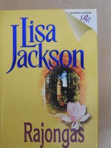Lisa Jackson - Rajongás [antikvár]