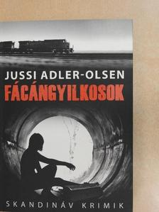 Jussi Adler-Olsen - Fácángyilkosok [antikvár]