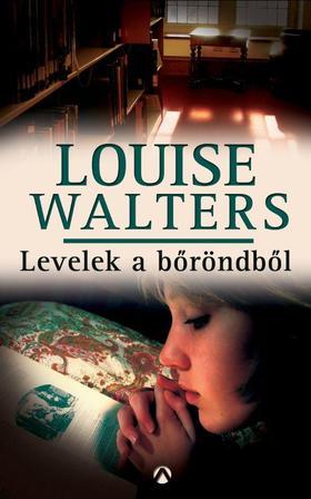 Louise Walters - Levelek a bőröndből