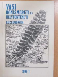 Bódiné Beliznai Kinga - Vasi Honismereti és Helytörténeti Közlemények 1999/1. [antikvár]