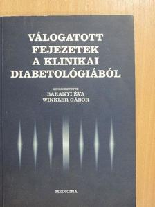 Dr. Baranyi Éva - Válogatott fejezetek a klinikai diabetológiából [antikvár]